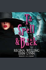To Spell & Back: A Lexi Balefire Matchmaking Witch Mystery - Audiobook Download