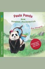 Paula Panda - Der Bambus-Zauberstab - Dein Weg zum Glck - Audiobook Download