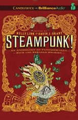 Steampunk! An Anthology of Fantastically Rich and Strange Stories - Audiobook Download