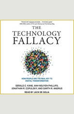 The Technology Fallacy: How People Are the Real Key to Digital Transformation - Audiobook Download