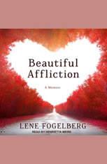 Beautiful Affliction: A Memoir - Audiobook Download