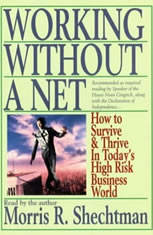Working Without A Net: How to Survive and Thrive in Todays High Risk Business World - Audiobook Download
