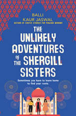 The Unlikely Adventures of the Shergill Sisters: A Novel - Audiobook Download