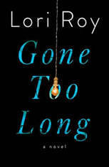 Gone Too Long: A Novel - Audiobook Download