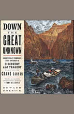 Down the Great Unknown: John Wesley Powells 1869 Journey of Discovery and Tragedy Through the Grand Canyon - Audiobook Download