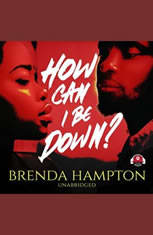 How Can I Be Down? - Audiobook Download