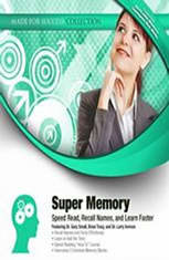 Super Memory: Speed Read Recall Names and Learn Faster - Audiobook Download