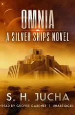 Omnia: A Silver Ships Novel - Audiobook Download