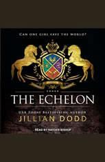 The Echelon - Audiobook Download