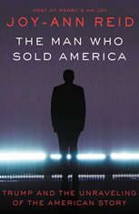 The Man Who Sold America: Trump and the Unraveling of the American Story - Audiobook Download