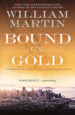 Bound for Gold: A Peter Fallon Novel of the California Gold Rush - Audiobook Download