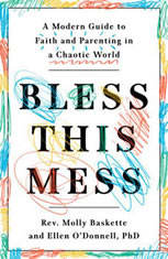 Bless This Mess: A Modern Guide to Faith and Parenting in a Chaotic World - Audiobook Download
