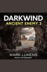 Darkwind: Ancient Enemy 2 - Audiobook Download