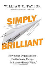 Simply Brilliant: How Great Organizations Do Ordinary Things in Extraordinary Ways - Audiobook Download