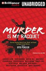 Murder is my Racquet: Fourteen Original Tales of Love Death and Tennis by Todays Great Writers - Audiobook Download