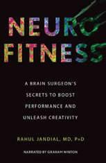 Neurofitness: A Brain Surgeons Secrets to Boost Performance & Unleash Creativity - Audiobook Download