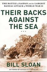 Their Backs Against the Sea: The Battle of Saipan and the Greatest Banzai Attack of World War II - Audiobook Download