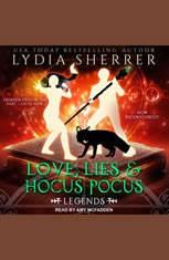 Love Lies and Hocus Pocus: Legends - Audiobook Download