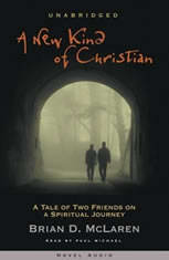A New Kind of Christian: A Tale of Two Friends on a Spiritual Journey - Audiobook Download