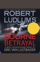 Robert Ludlums (TM) The Bourne Betrayal - Audiobook Download
