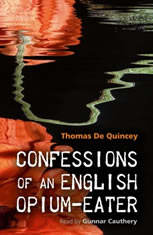 Confessions of an English Opium-Eater - Audiobook Download
