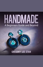 Handmade: A Beginners Guide and Beyond - Audiobook Download