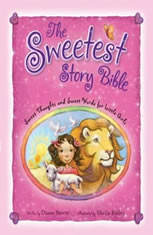 The Sweetest Story Bible: Sweet Thoughts and Sweet Words for Little Girls - Audiobook Download