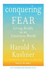 Conquering Fear: Living Boldly in an Uncertain World - Audiobook Download