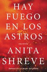 Hay fuego en los astros: Una novela - Audiobook Download