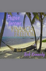 Passive Income - Financial Freedom - Book One - Audiobook Download