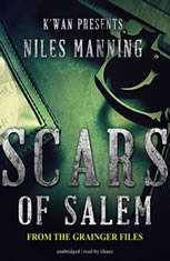 Scars of Salem: The Grainger Files - Audiobook Download