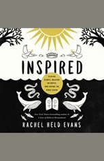 Inspired: Slaying Giants Walking on Water and Loving the Bible Again - Audiobook Download