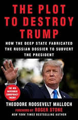 The Plot to Destroy Trump: How the Deep State Fabricated the Russian Dossier to Subvert the President - Audiobook Download
