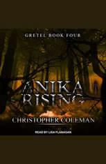Anika Rising - Audiobook Download