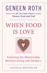 When Food Is Love: Exploring the Relationship Between Eating and Intimacy - Audiobook Download