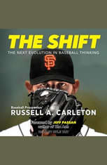 The Shift: The Next Evolution in Baseball Thinking - Audiobook Download