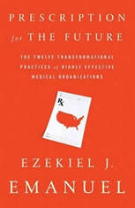 Prescription for the Future: The Twelve Transformational Practices of Highly Effective Medical Organizations - Audiobook Download
