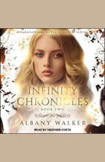 Infinity Chronicles Book Two: A Paranormal Reverse Harem Series - Audiobook Download
