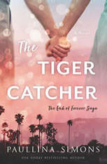 The Tiger Catcher: The End of Forever Saga - Audiobook Download