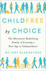 Childfree By Choice: The Movement Redefining Family and Creating a New Age of Independence - Audiobook Download