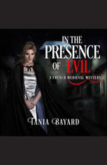 In The Presence of Evil: A French Medieval Mystery - Audiobook Download