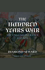 The Hundred Years War: The English in France 1337-1453 - Audiobook Download