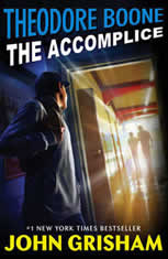 Theodore Boone: The Accomplice - Audiobook Download