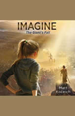 Imagine...The Giants Fall - Audiobook Download
