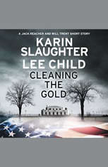 Cleaning the Gold: A Jack Reacher and Will Trent Short Story - Audiobook Download