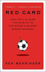 Red Card: How the U.S. Blew the Whistle on the Worlds Biggest Sports Scandal - Audiobook Download