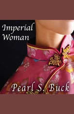 Imperial Woman: The Story of the Last Empress of China - Audiobook Download