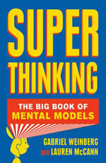 Super Thinking: The Big Book of Mental Models - Audiobook Download