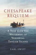 Chesapeake Requiem: A Year with the Watermen of Vanishing Tangier Island - Audiobook Download
