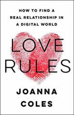 Love Rules: How to Find a Real Relationship in a Digital World - Audiobook Download